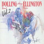 Bolling Plays Ellington, Vol. 2