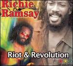 Riot and Revolution