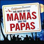 California Dreamin: Best of the Mamas & the Papas