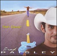 5th Gear - Brad Paisley