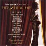 Gods Leading Ladies