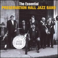 The Essential Preservation Hall Jazz Band - Preservation Hall Jazz Band