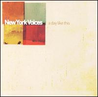 A Day Like This - New York Voices
