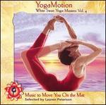 Yogamotion: White Swan Yoga Masters