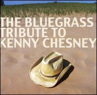 Bluegrass Tribute to Kenny Chesney - Various Artists