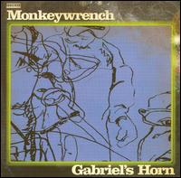 Gabriel's Horn - The Monkeywrench