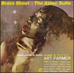 Brass Shout/The Aztec Suite