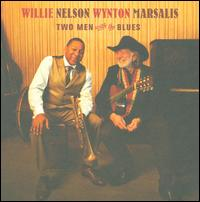 Two Men with the Blues - Willie Nelson / Wynton Marsalis