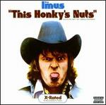 This Honky's Nuts