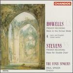 Howells & Stevens: Choral Works - Andrew Carwood (tenor); Caroline Stormer (alto); Elizabeth Elliott (alto); Finzi Singers (vocals);...