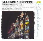 Allegri: Miserere & Other Choral Favorites
