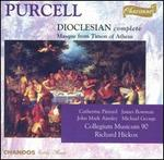 Purcell: Dioclesian (Complete); Masque from Timon of Athens