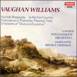 Vaughan Williams: Norfolk Rhapsody; In the Fen Courntry; Fantasia on a Theme of Thomas Tallis