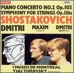 Shostakovich: Piano Concerto No. 2; Symphony for Strings