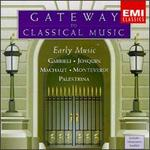 Gateway To Clasical Music: Early Music