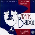 Frank Bridge: String Quartets, Volume 1