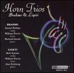 Horn Trios by Brahms & Ligeti