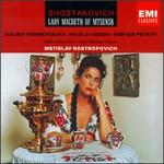 Shostakovich-Lady Macbeth of Mtsensk / Vishnevskaya, Gedda, Petrov, Lpo, Rostropovich