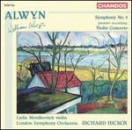 Alwyn: Symphony No. 3 / Violin Concerto