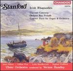Stanford: Irish Rhapsodies; Clarinet Concerto