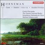 Christian Frederik Emil Horneman: the Gurre Suite, Incidental Music / Ouverture Heroique/ Aladdin Overture