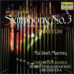 "Saint-Sa�ns: Symphony No.3 ""Organ""; Pha�ton"