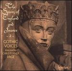 The Spirits of England and France-2: Songs of the Trouvères-Gothic Voices