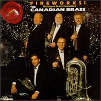 Fireworks! - Baroque Brass Favorites - Canadian Brass; Charles Daellenbach (tuba); David Ohanian (horn); Eugene Watts (trombone); Fred Mills (trumpet);...