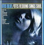 Otis Blue: Otis Redding Sings Soul