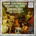 Bach: Double Concertos; Oboe Concertos