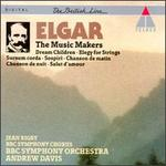 Edward Elgar: The Music Makers/Short Pieces