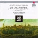Bach (Et Al): Notenbuchlein Fur Anna Magdalena Bach-a Selection /Tragicomedia * Stubbs
