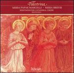 Giovanni Pierluigi da Palestrina: Missa Papae Marcelli; Missa Brevis