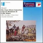 Mozart: The 4 Horn Concertos; Concert Rondeau in E flat major