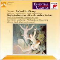 Richard Strauss: Tod und Verkl�rung; Sinfonia domestica; Tanz der sieben Schleier -