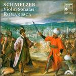 Johann Heinrich Schmelzer: Violin Sonatas