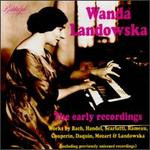 Wanda Landowska, The Early Recordings