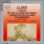 Bach: 3 Sonaten fnr Viola da Gamba und Cembalo