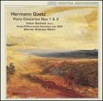 Hermann Goetz: Piano Concertos Nos 1 & 2