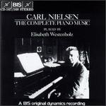 Carl Nielsen: The Complete Piano Music