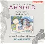 Malcolm Arnold: Symphonies Nos. 3 & 4