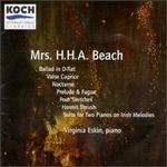 Virginia Eskin Performs Mrs. H. H. A. Beach