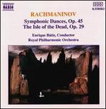 Rachmaninov: Symphonic Dances, Op. 45 / Isle of the Dead, Op. 29