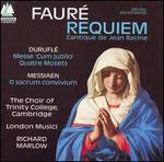 Faur/Durufl/Messiaen