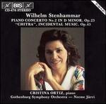 "Wilhelm Stenhammer: Piano Concerto No. 2; ""Chitra"" Incidental Music"