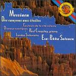 Messiaen: Des Canyons Aux Étoiles, Oiseaux Exotiques, Couleurs De La Cité Céleste