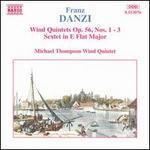 Danzi: Wind Quintets, Op. 56, Nos. 1-3; Sextet in E flat major