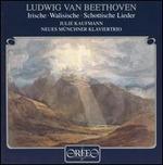 Beethoven: Britische Lieder