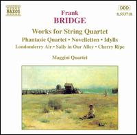 Frank Bridge: Works for String Quartet - Maggini Quartet