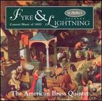 Fyre & Lightning: Consort Music of 1600